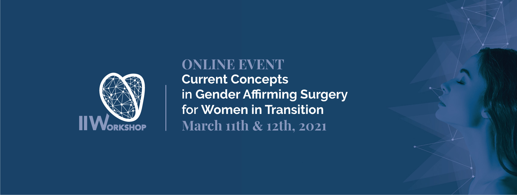 Online event, current concepts in Gender Affirming Surgery for Women in Transition